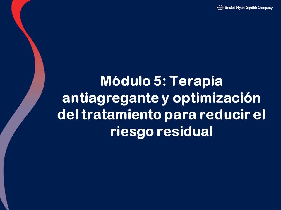 Módulo 5: Terapia antiagregante y optimización del tratamiento para reducir el riesgo residual