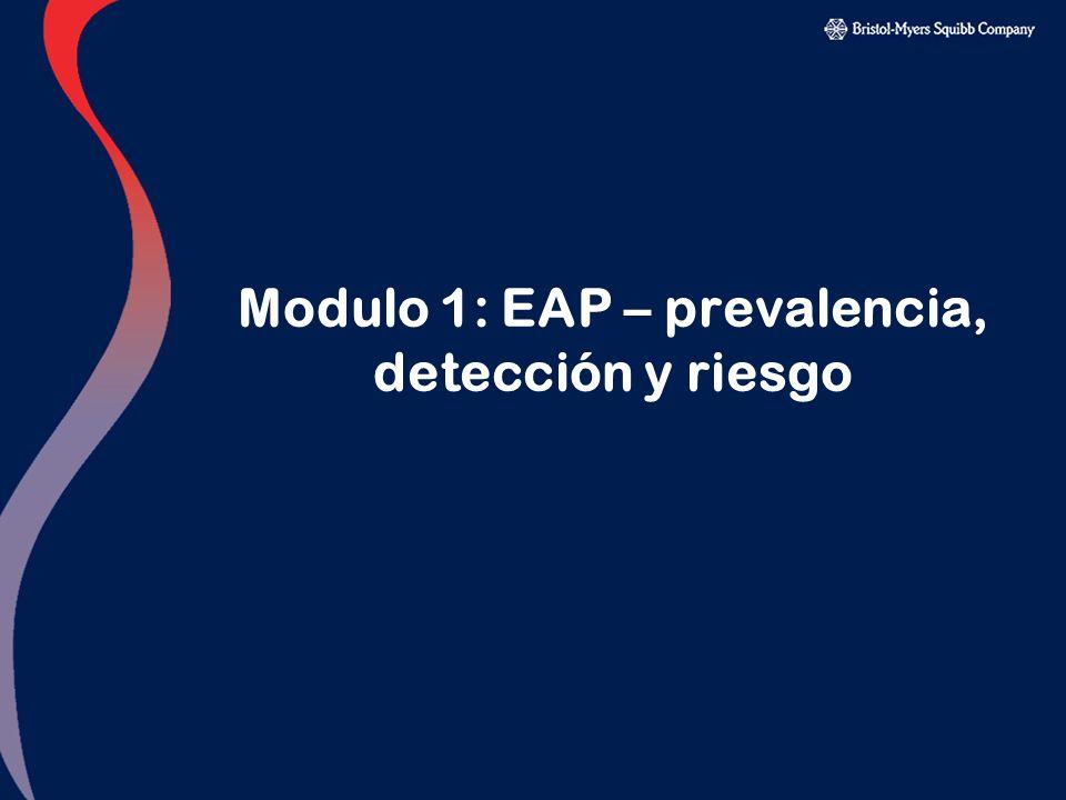Modulo 1: EAP – prevalencia, detección y riesgo