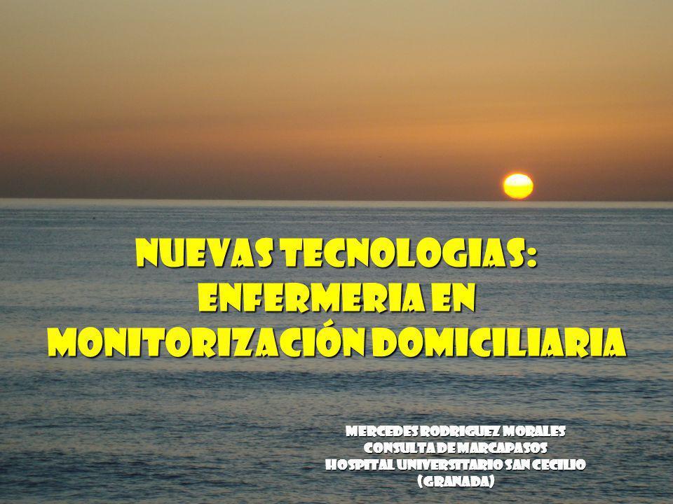 NUEVAS TECNOLOGIAS: ENFERMERIA EN MONITORIZACIÓN DOMICILIARIA