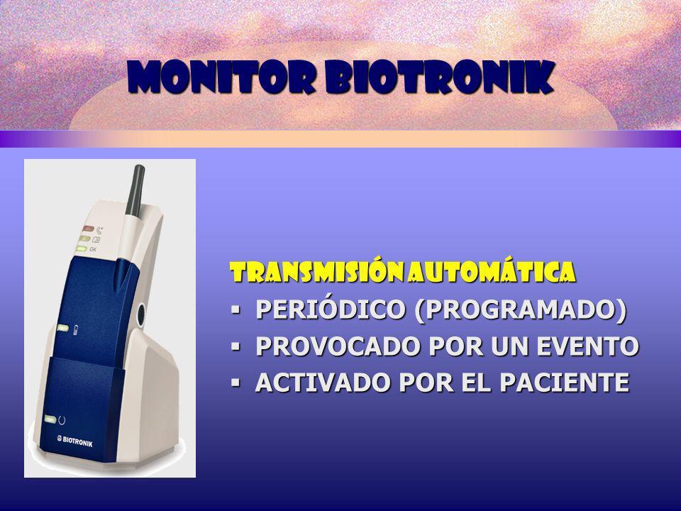 MONITOR BIOTRONIK TRANSMISIÓN AUTOMÁTICA PERIÓDICO (PROGRAMADO)