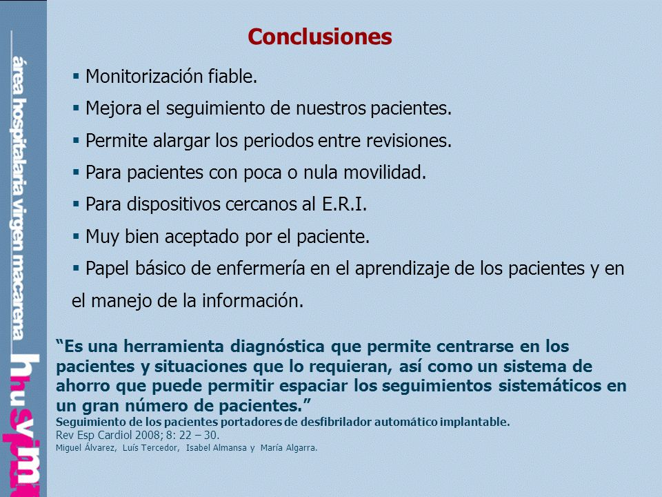 Conclusiones Monitorización fiable.