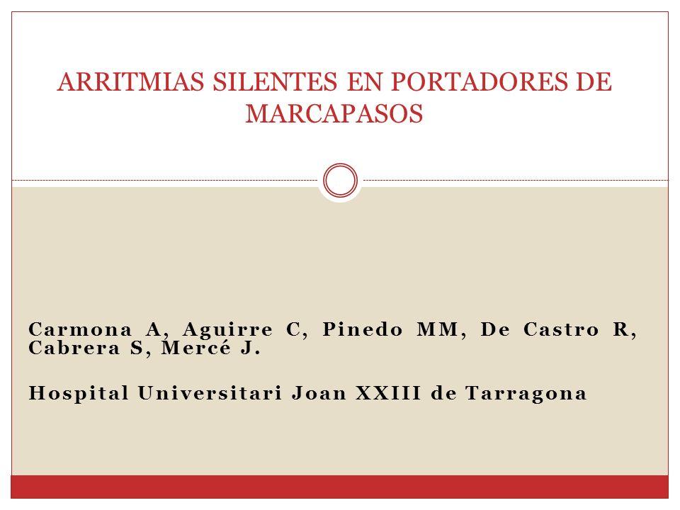 ARRITMIAS SILENTES EN PORTADORES DE MARCAPASOS