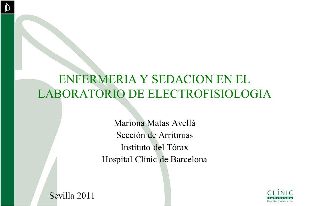 ENFERMERIA Y SEDACION EN EL LABORATORIO DE ELECTROFISIOLOGIA