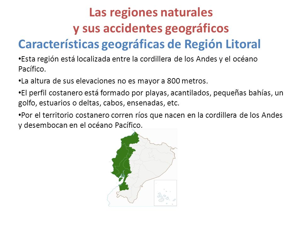 Las regiones naturales y sus accidentes geográficos