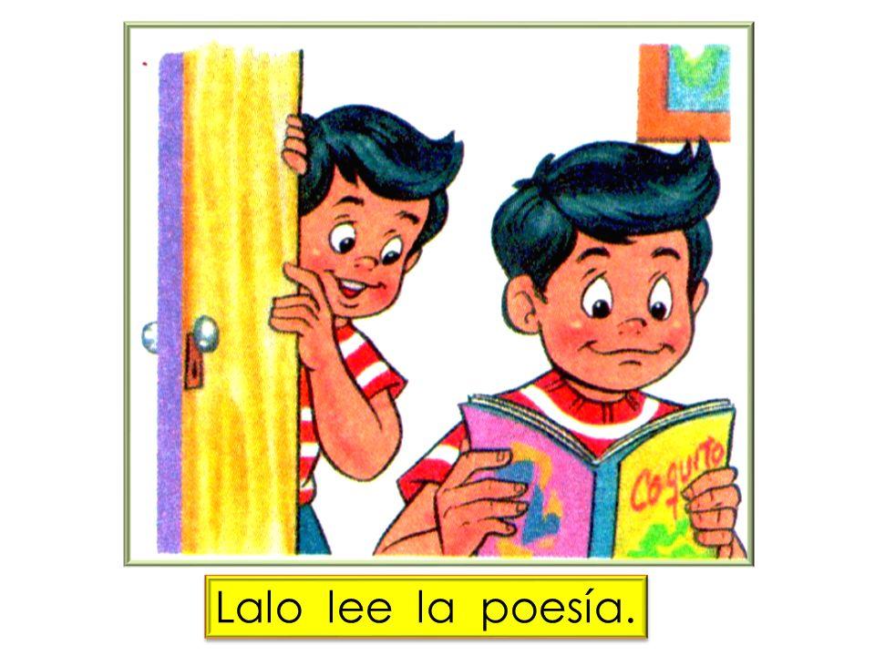 Lalo lee la poesía.