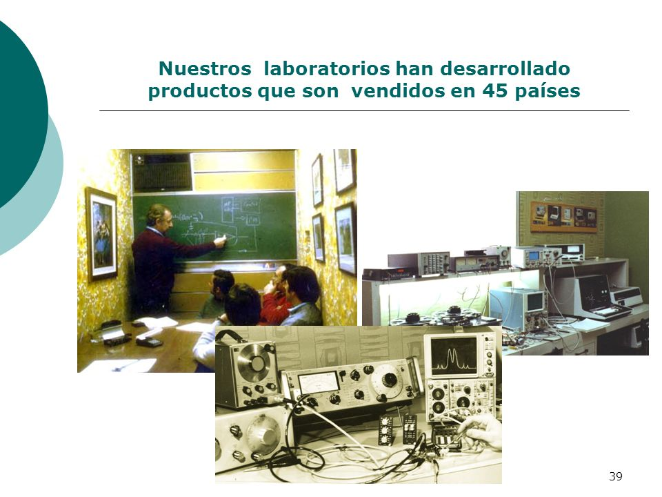 Nuestros laboratorios han desarrollado productos que son vendidos en 45 países