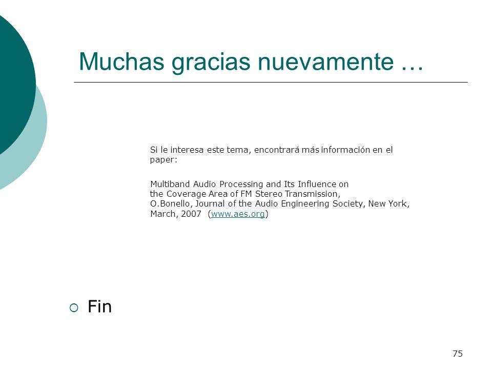 Muchas gracias nuevamente …