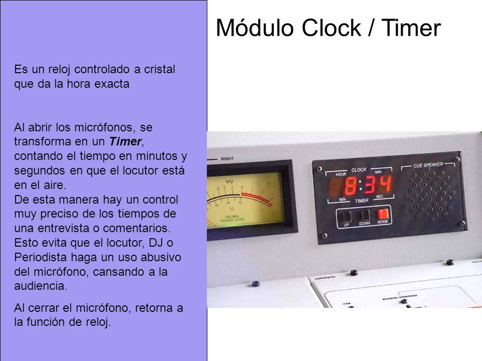 Módulo Clock / Timer Es un reloj controlado a cristal que da la hora exacta.