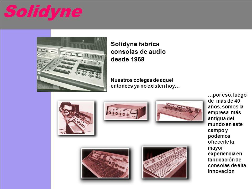 Solidyne Solidyne fabrica consolas de audio desde 1968