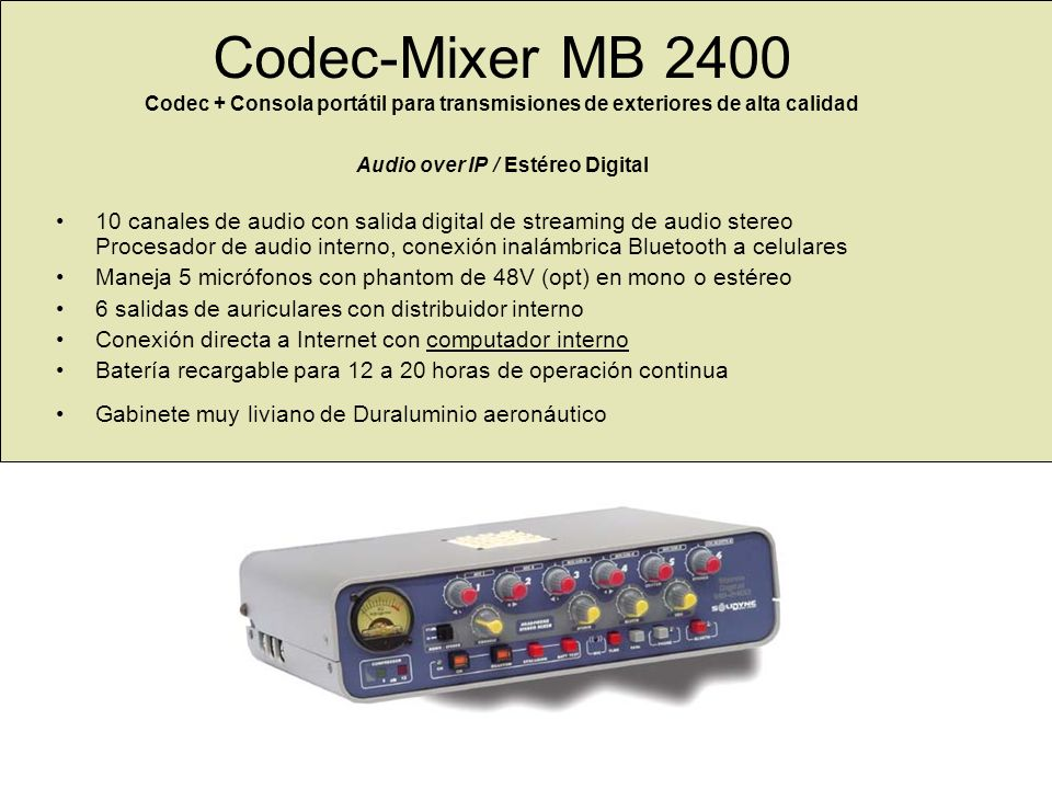 Codec-Mixer MB 2400 Codec + Consola portátil para transmisiones de exteriores de alta calidad Audio over IP / Estéreo Digital