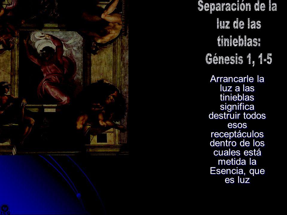 Separación de la luz de las tinieblas: Génesis 1, 1-5