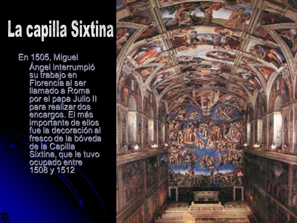 La capilla Sixtina En 1505, Miguel