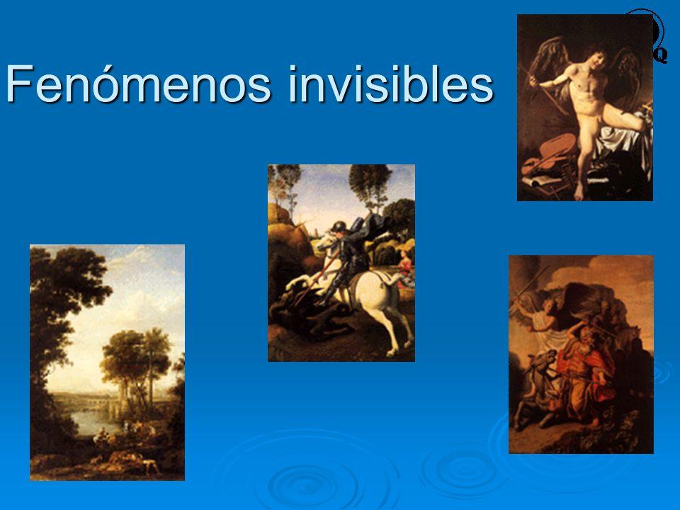 Fenómenos invisibles
