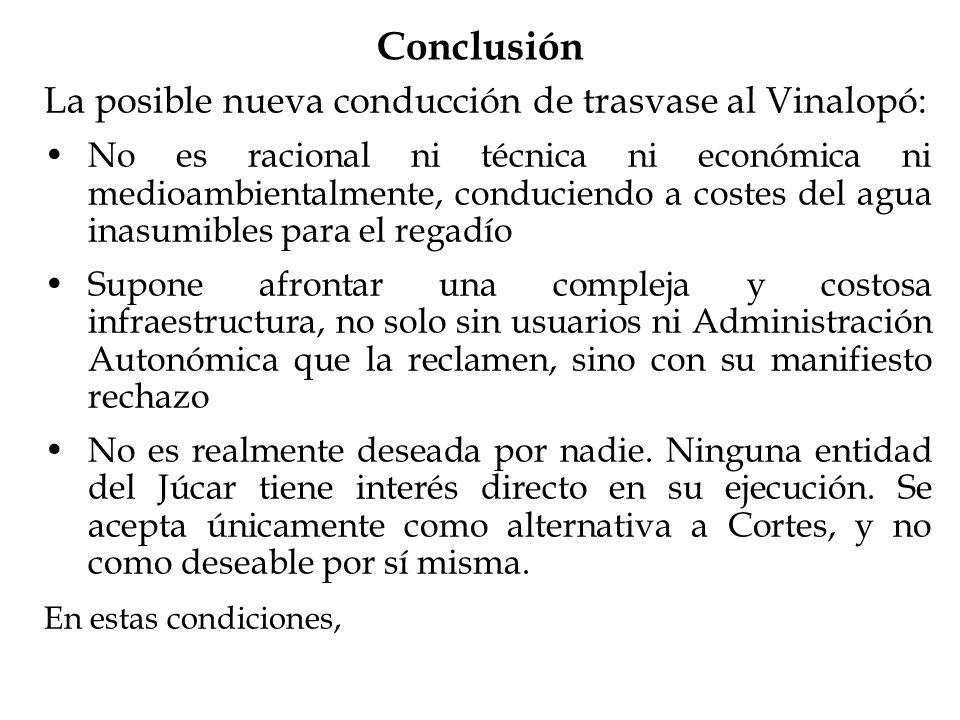 Conclusión La posible nueva conducción de trasvase al Vinalopó: