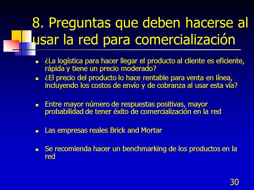 8. Preguntas que deben hacerse al usar la red para comercialización