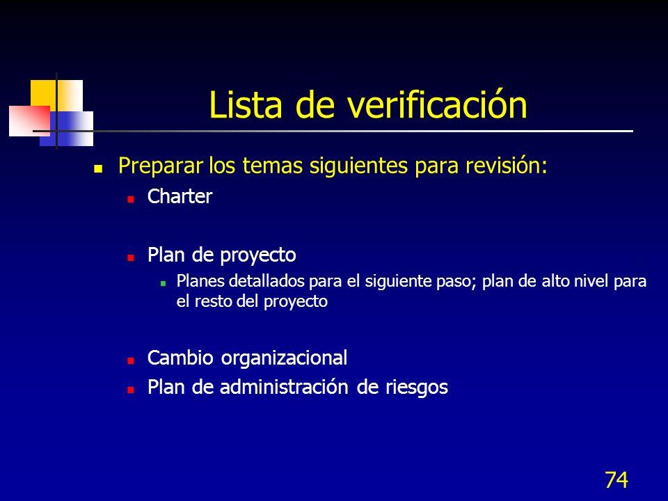 Lista de verificación Preparar los temas siguientes para revisión: