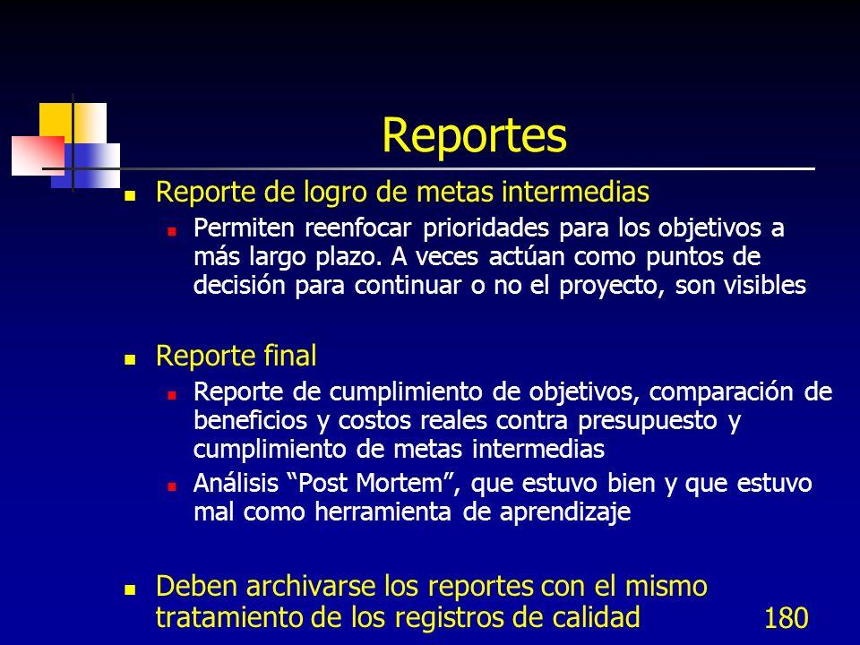 Reportes Reporte de logro de metas intermedias Reporte final