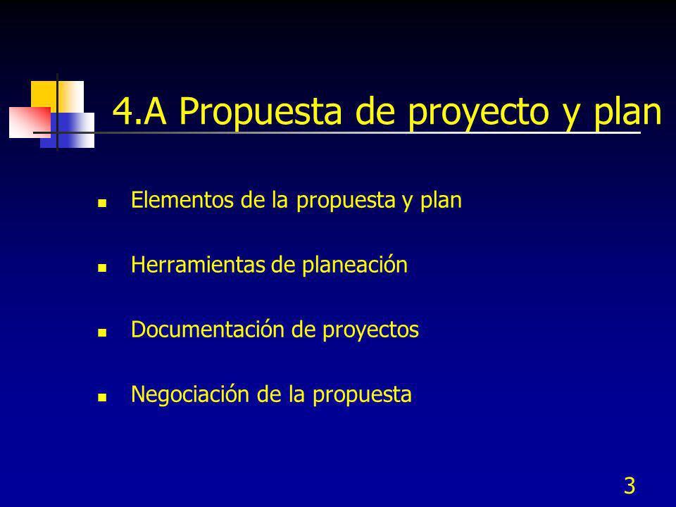4.A Propuesta de proyecto y plan