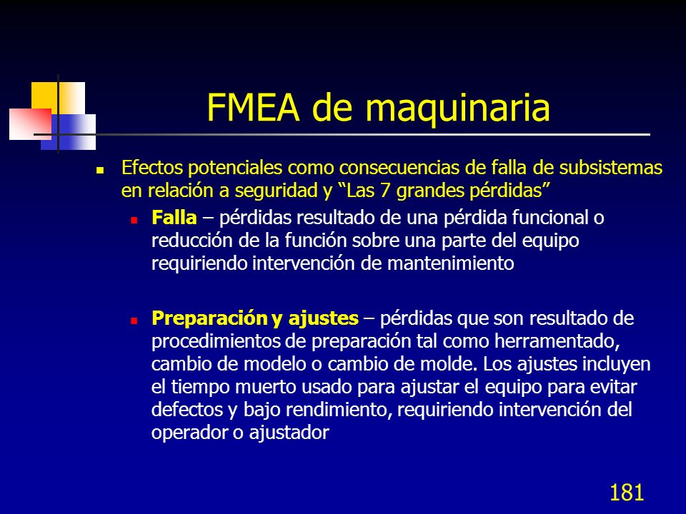 FMEA de maquinaria Efectos potenciales como consecuencias de falla de subsistemas en relación a seguridad y Las 7 grandes pérdidas