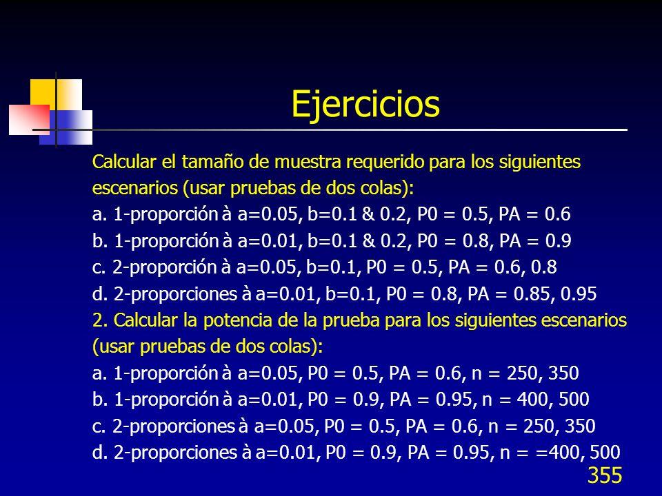 Ejercicios Calcular el tamaño de muestra requerido para los siguientes