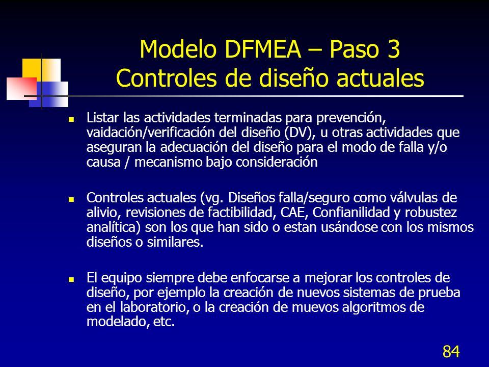 Modelo DFMEA – Paso 3 Controles de diseño actuales