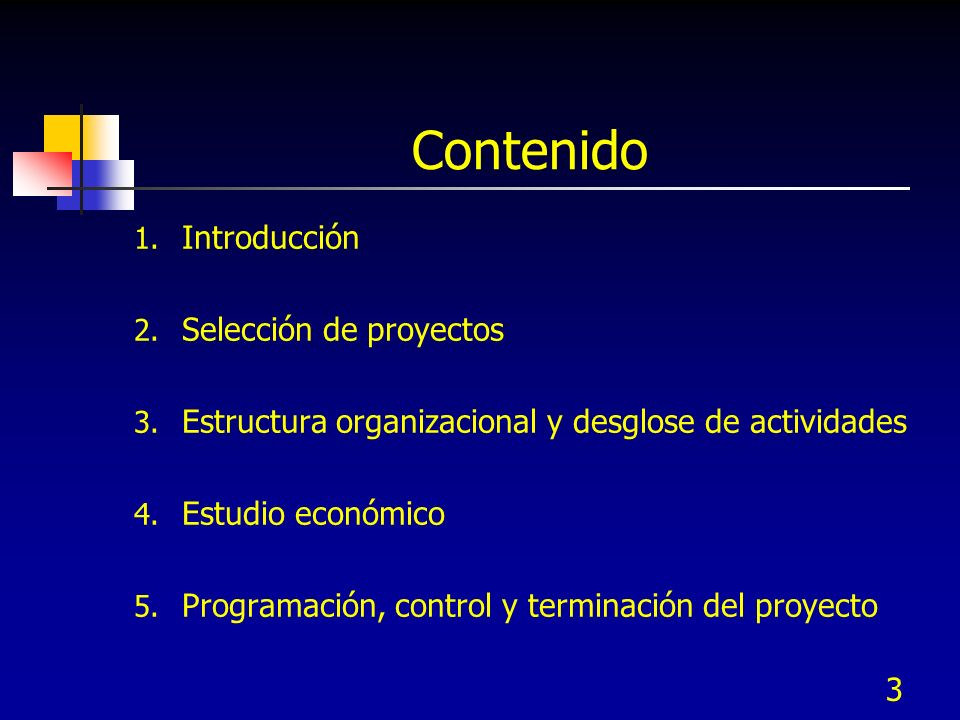Contenido Introducción Selección de proyectos