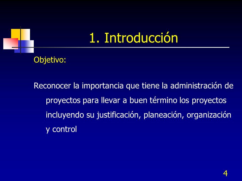 1. Introducción Objetivo: