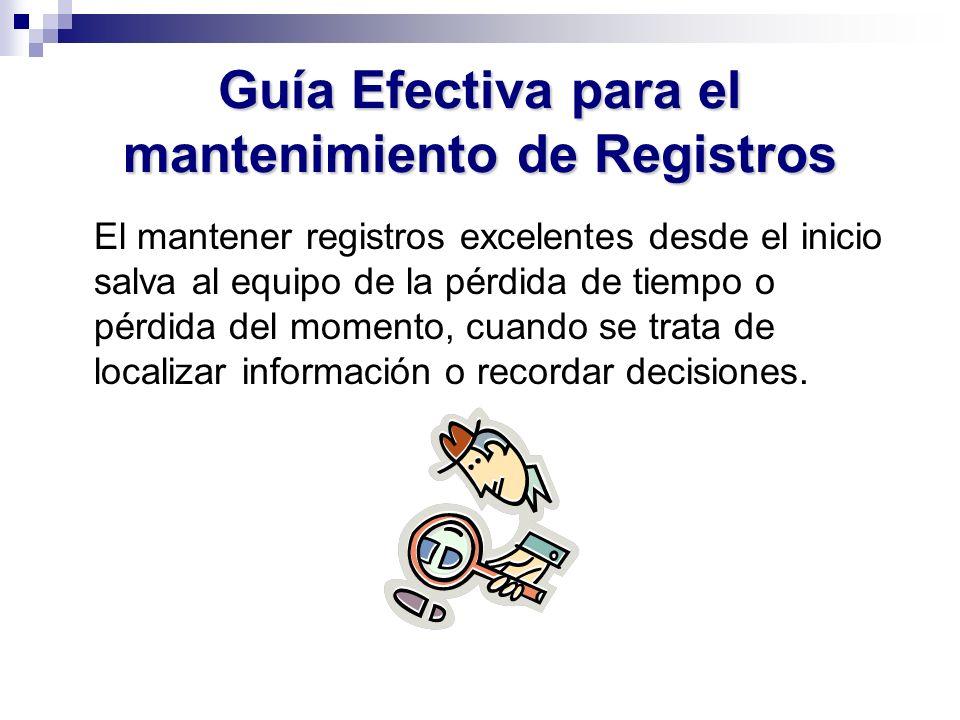 Guía Efectiva para el mantenimiento de Registros