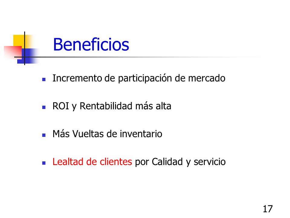 Beneficios Incremento de participación de mercado