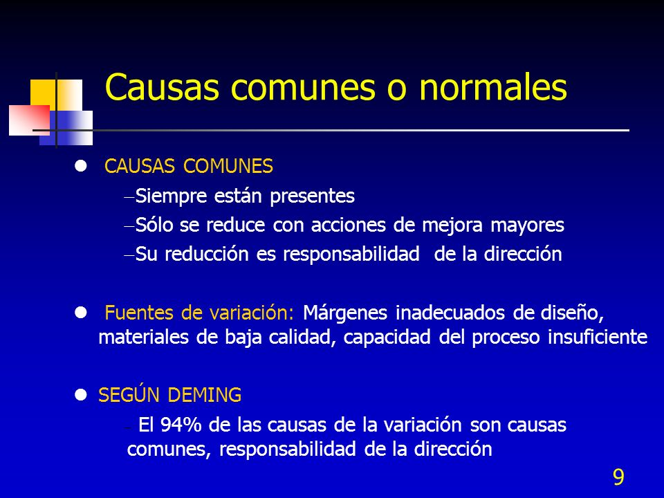 Causas comunes o normales