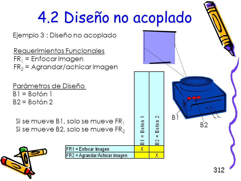 4.2 Diseño no acoplado Ejemplo 3 : Diseño no acoplado