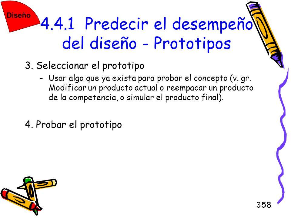 4.4.1 Predecir el desempeño del diseño - Prototipos