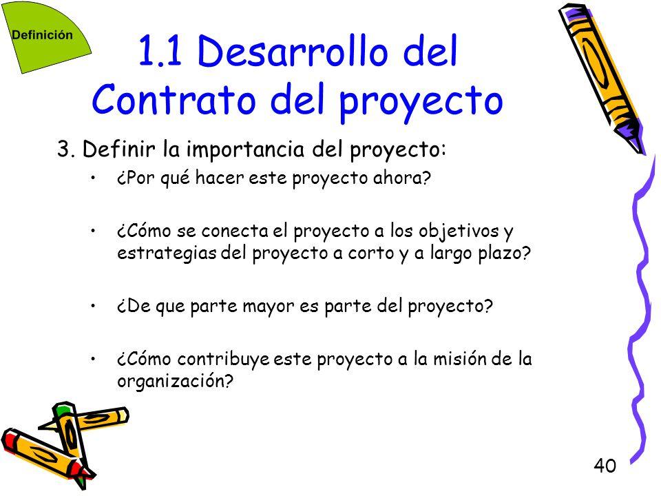 1.1 Desarrollo del Contrato del proyecto