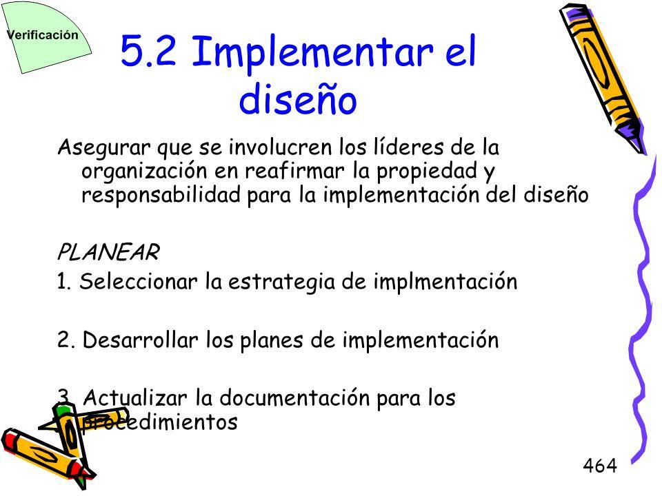 5.2 Implementar el diseño