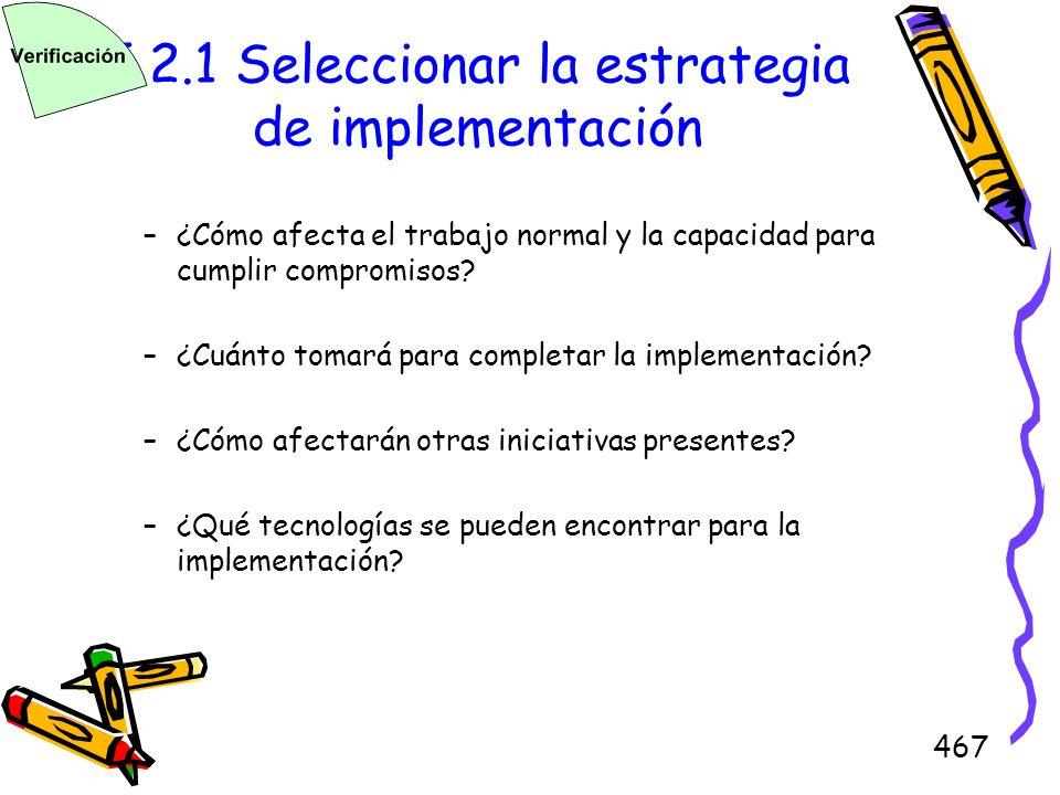 5.2.1 Seleccionar la estrategia de implementación