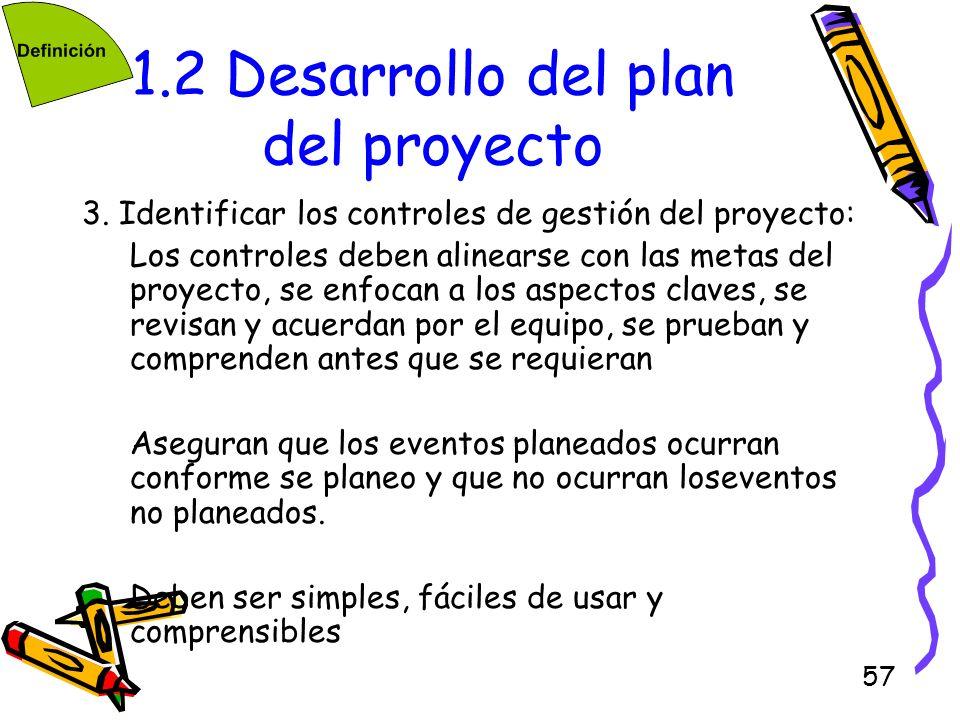 1.2 Desarrollo del plan del proyecto