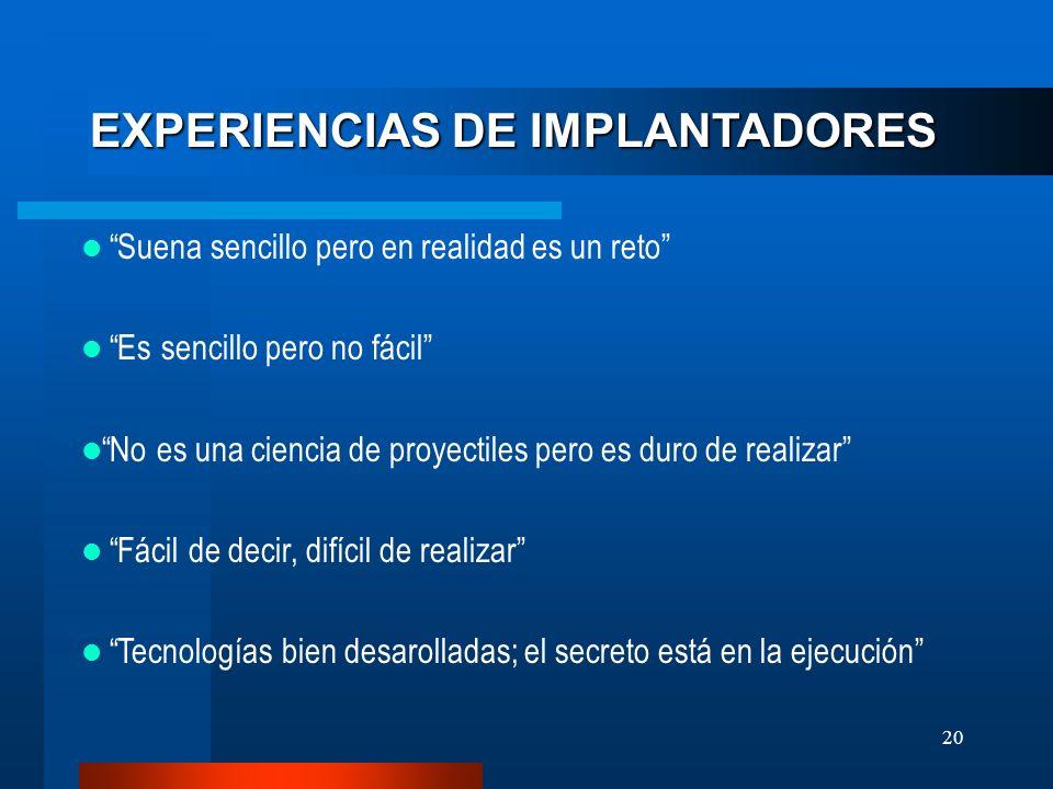 EXPERIENCIAS DE IMPLANTADORES