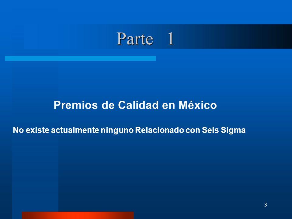 Parte 1 Premios de Calidad en México