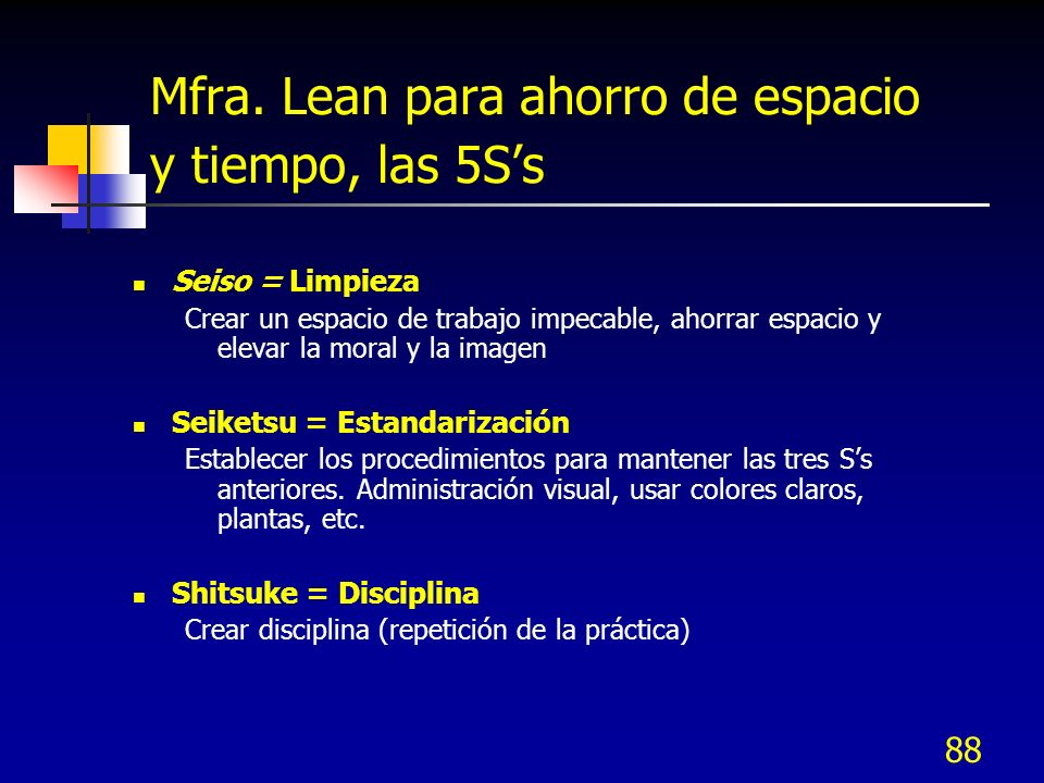 Mfra. Lean para ahorro de espacio y tiempo, las 5S's