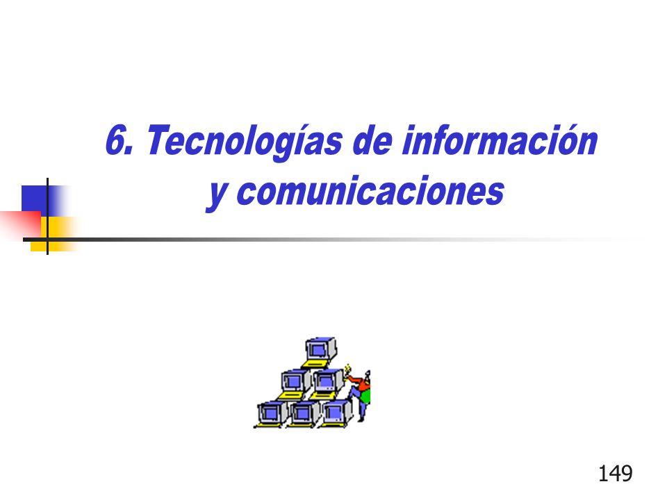 6. Tecnologías de información