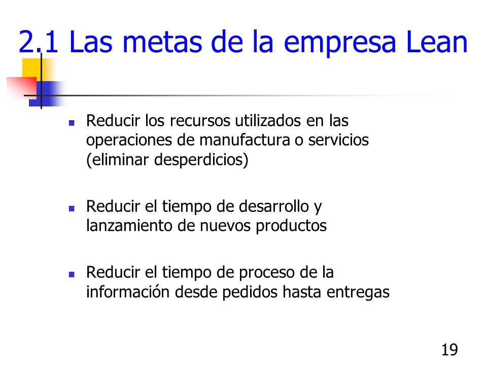 2.1 Las metas de la empresa Lean