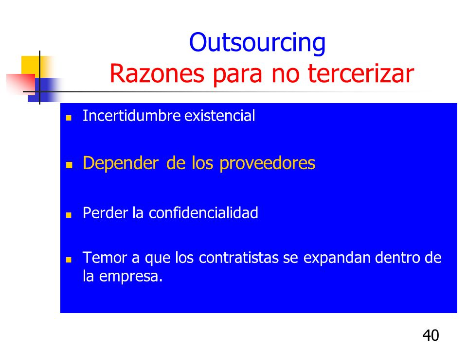 Outsourcing Razones para no tercerizar