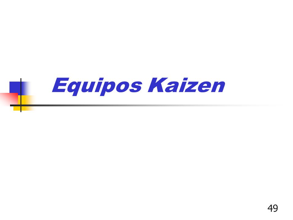 Equipos Kaizen