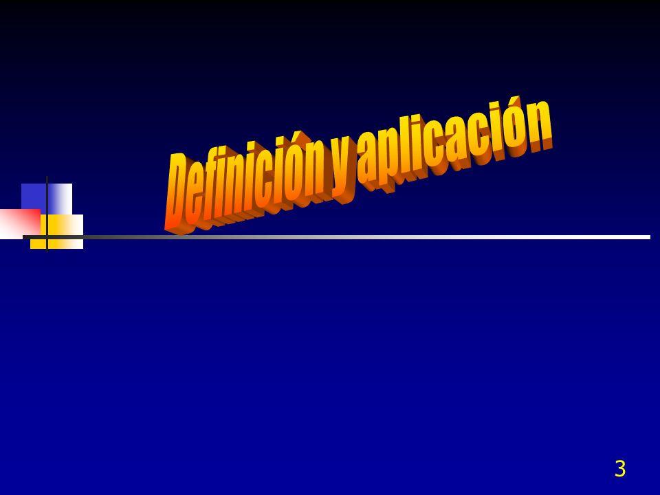 Definición y aplicación