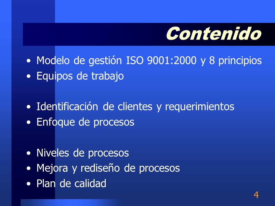 Contenido Modelo de gestión ISO 9001:2000 y 8 principios
