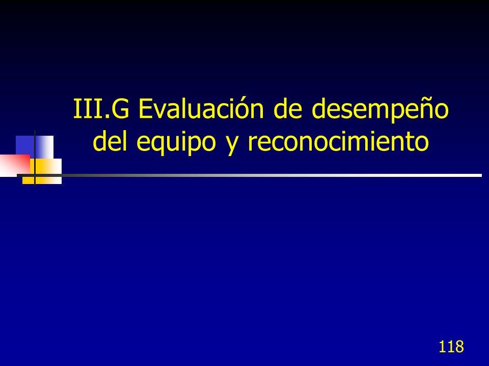 III.G Evaluación de desempeño del equipo y reconocimiento
