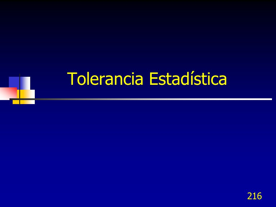 Tolerancia Estadística