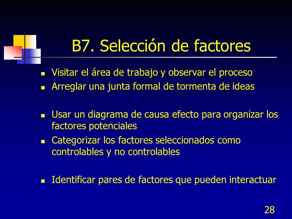 B7. Selección de factores