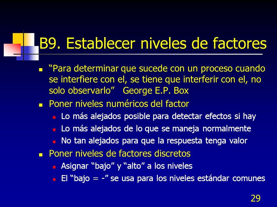 B9. Establecer niveles de factores