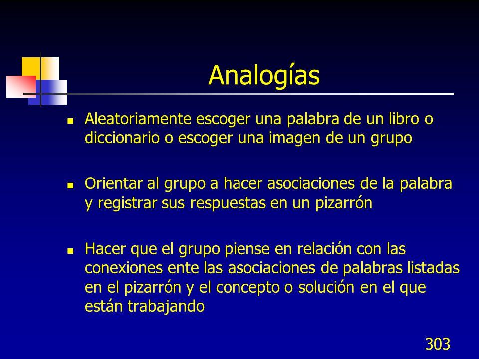 Analogías Aleatoriamente escoger una palabra de un libro o diccionario o escoger una imagen de un grupo.